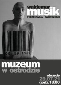 plakat promujący wystawę Waldemar Musik - prezentacja twórczości