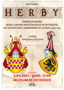 plakat promujący wystawę herby zwierzchników domu zakonu krzyżackiego w ostródzie ich zastępców i kompanów w latach 1300-1525